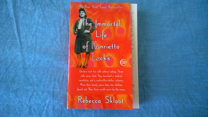 The Immortal Life of Henrietta Lacks by Rebbeca Skloot